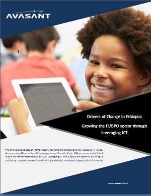 Drivers of Change in Ethiopia - Drivers of Change in Ethiopia – Growing the IT/BPO sector through leveraging ICT