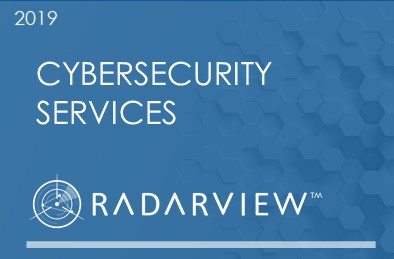 Cybersecurity Services 2019 RadarView™