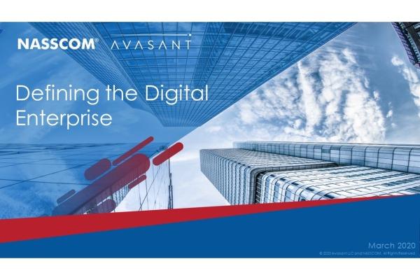 Defining the Digital Enterprise 2 600x400 - Defining the Digital Enterprise - A NASSCOM Avasant Joint Report