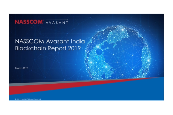 NasscomAvasantreport2019 600x400 - NASSCOM-Avasant India Blockchain Report 2019