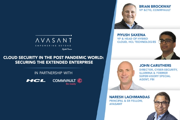 commvault event website post graphic 600x400 - Cloud Security in the Post Pandemic World: Securing the Extended Enterprise
