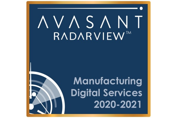 PrimaryImage Manufacturing2020 21 600x400 - Manufacturing Digital Services 2020-2021 RadarView™