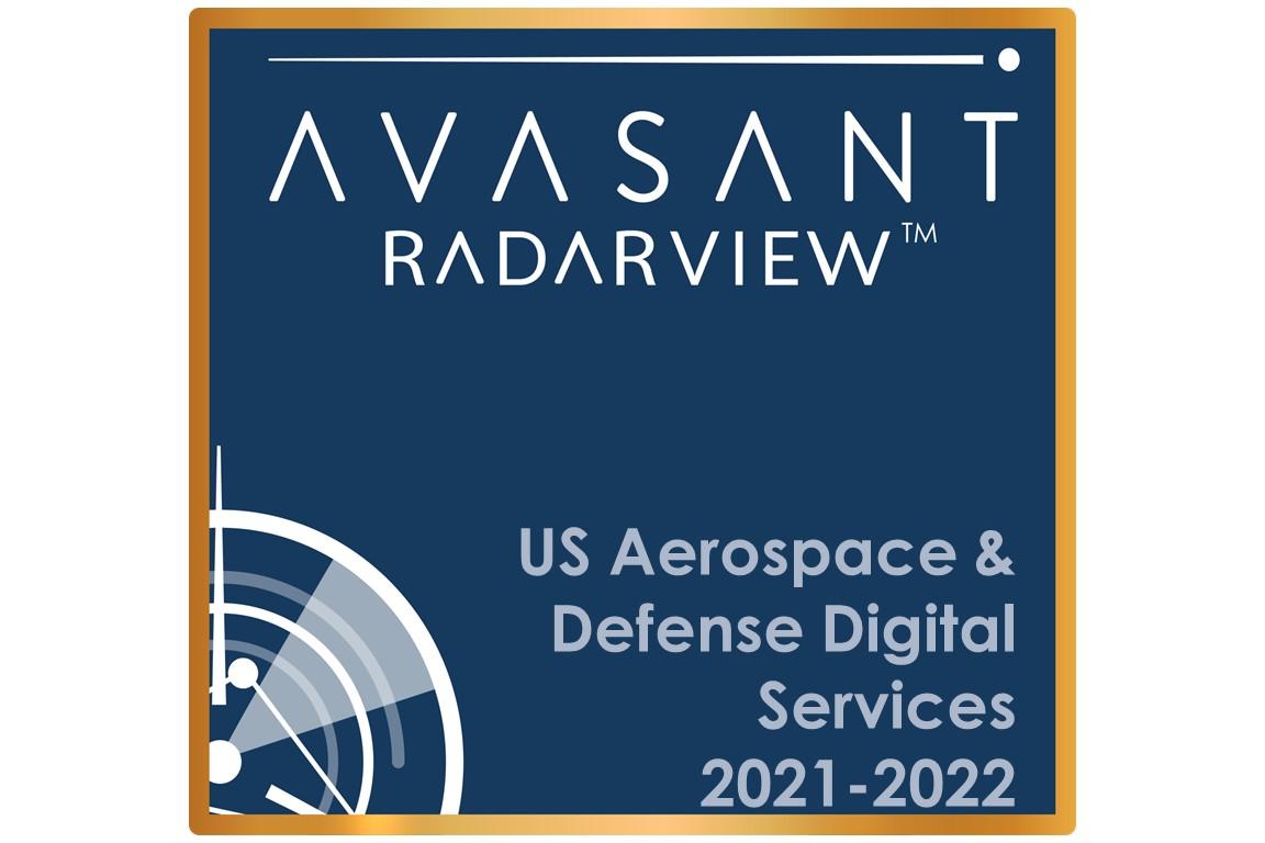 US Aerospace & Defense Digital Services 2021-2022 RadarView™ Image