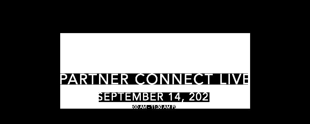 Partner Connect1 - Partner Connect Live